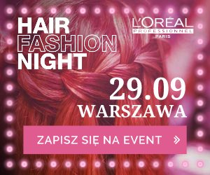 Hair Fashion Night!